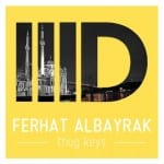 Ferhat Albayrak Thug Keys EP Intec Digital